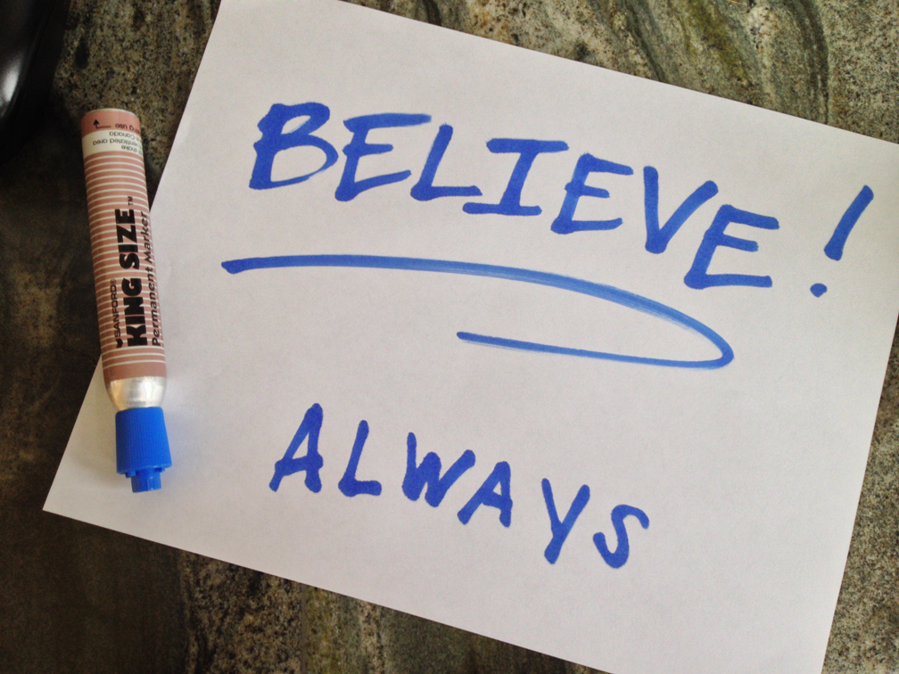 """Always Believe"" Hand Lettering"